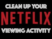 "Text slide ""clean up your Netflix activity"""