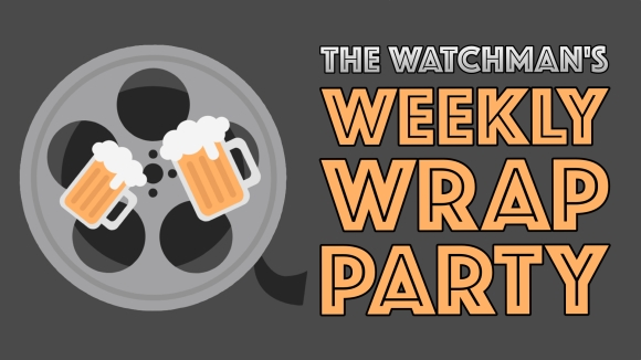 """Image of a film reel ovelayed with some tankards of beer and the title 'The Watchman's Weekly Wrap Party"""""""